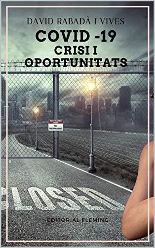 Covid-19 crisi i oportunitats